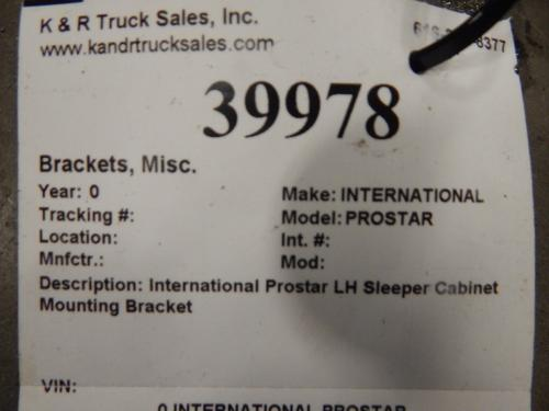 INTERNATIONAL PROSTAR Brackets, Misc.