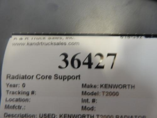 KENWORTH T2000 Radiator Core Support