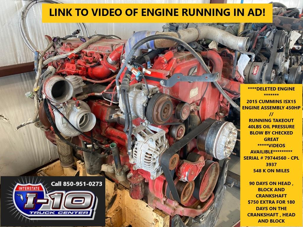USED 2015 CUMMINS ISX15 ENGINE ASSEMBLY PART #8522